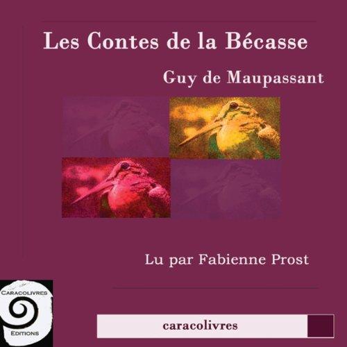 Les contes de la Bécasse  cover art