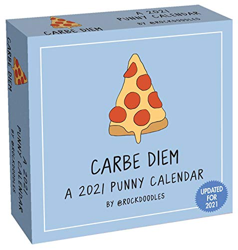 A 2021 Punny Day-to-Day Calendar by @rockdoodles: Carbe Diem