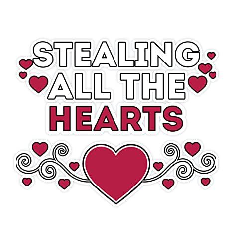 Generisch Adhesivo con texto 'Stealing all the hearts', Blanco, Talla única