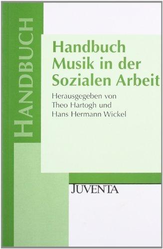 Handbuch Musik in der Sozialen Arbeit von Hartogh. Theo (2004) Taschenbuch