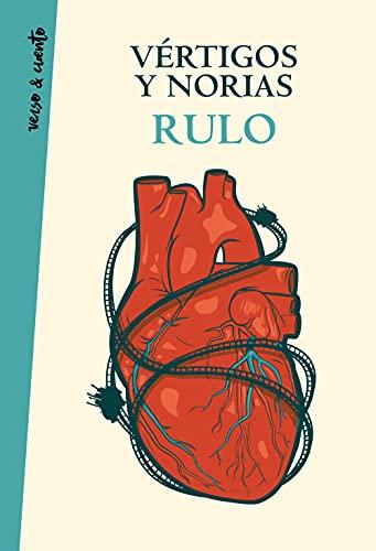 Vértigos y norias de Rulo