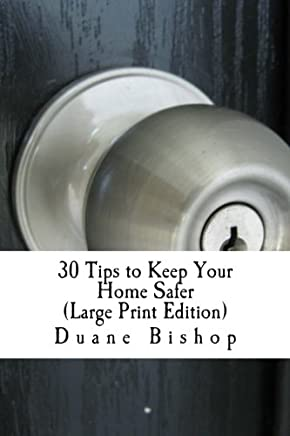 30 Tips to Keep Your Home Safer