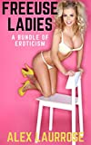 Freeuse Ladies: A Bundle of Eroticism
