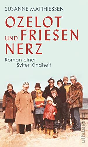 Buchseite und Rezensionen zu 'Ozelot und Friesennerz: Roman einer Sylter Kindheit' von Susanne Matthiessen