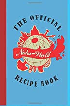 The Official: Nuka World Recipe Book Notebook, Journal for Writing, Size 6