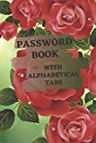 Password Book: Large Print With Printed Alphabetical Tabs - Great for Seniors and Vision Impaired, Safekeep Your Passwords Offline