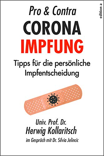 Pro & Contra Coronaimpfung: Tipps für die persönliche Impfentscheidung