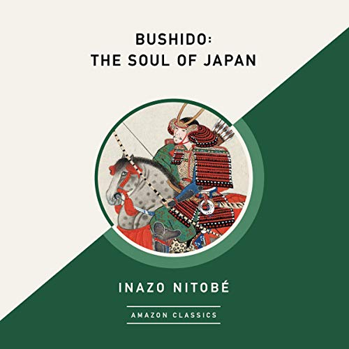 『Bushido: The Soul of Japan (AmazonClassics Edition)』のカバーアート