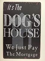 これは保証金錫札を払いました犬屋ですティンサイン