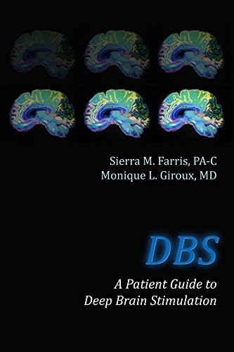 DBS A Patient Guide to Deep Brain Stimulation (English Edition)