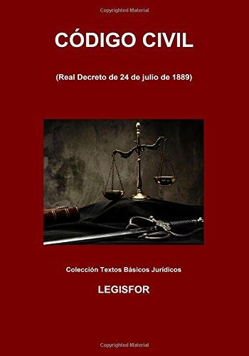 Código Civil: 4.ª edición (septiembre 2017). Colección Textos Básicos Jurídicos