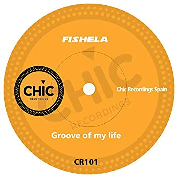 Groove on My Life