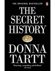 The secret history: Tartt Donna: From the Pulitzer Prize-winning author of The Goldfinch