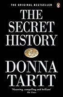 The secret history: Tartt Donna