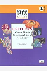 Patterns, Sixteen Things You Should Know About Life: v. 1 (Way Life Works Series) Paperback