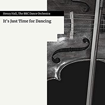 It's Just Time for Dancing
