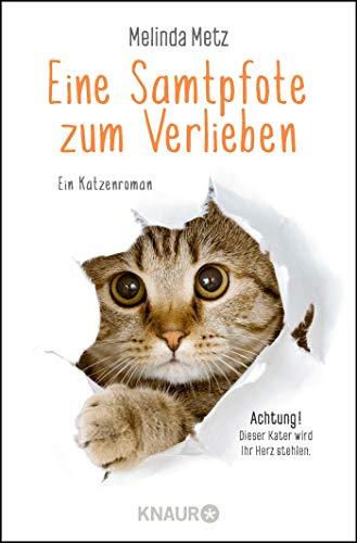 Eine Samtpfote zum Verlieben: Ein Katzenroman (Die Samtpfoten-Serie, Band 1)