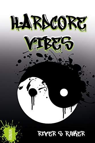 Hardcore Vibes (Band 1)