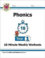 KS1 English 10-Minute Weekly Workouts: Phonics - Year 1