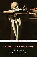 Edgar Huntly or, Memoirs of a Sleep-Walker: Or, Memoirs of a Sleep-Walker (Penguin Classics)