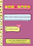 TBH #8: TBH, I Don't Want to Say Good-bye (English Edition)
