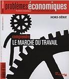 Comprendre le marché du travail - Hors-série PE n° 3 de Collectif ( 5 mars 2013 ) - La Documentation française (5 mars 2013)
