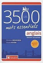 Anglais - Les 3500 mots essentiels - Niveau B2-C1 de Christian Bouscaren