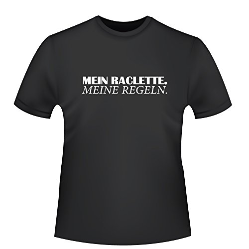 Mein Raclette - Meine Regeln, Herren T-Shirt - Fairtrade -, Größe XL, schwarz
