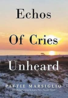 Echos Of Cries Unheard