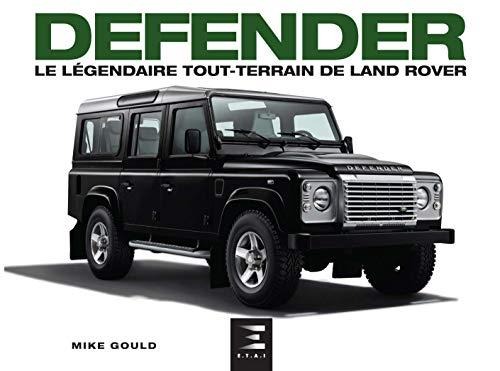 Defender: Le légendaire tout terrain de Land Rover
