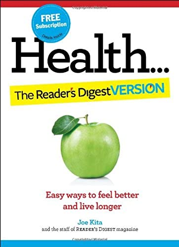 Health The Reader s Digest Version Easy Ways to Feel Better and Live Longer