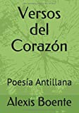 Versos del Corazón: Poesía Antillana (Volumen)