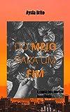 Do Meio Para Um Fim (Trilogia Fins Livro 1) (Portuguese Edition)