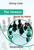 The Veresov: Move By Move-Jimmy Liew