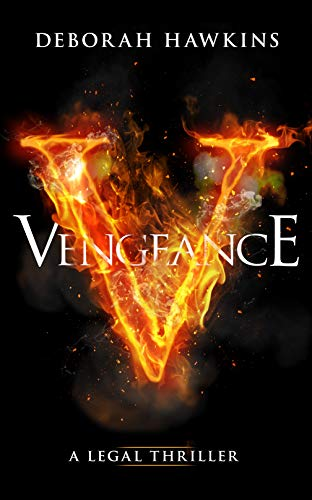 Vengeance, A Legal Thriller (The Warrick Thompson Files Book 5)