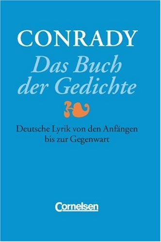 Conrady: Das Buch der Gedichte - Bisherige Ausgabe: Gedichtband