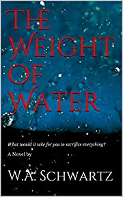 The Weight of Water: A Novel