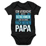 Statement Sprüche Baby - Ich versuche mich zu benehmen aber ich komme nach meinem Papa blau - 6/12 Monate - Schwarz - body baby spruch papa - BZ10 - Baby Body kurzarm für Jungen und Mädchen