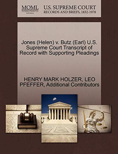 Jones (Helen) V. Butz (Earl) U.S. Supreme Court Transcript of Record with Supporting Pleadings