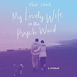 My Lovely Wife in the Psych Ward audiobook cover art