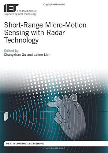 Short-Range Micro-Motion Sensing with Radar Technology (Control, Robotics and Sensors)