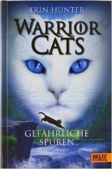 Warrior Cats. Gefährliche Spuren: I, Band 5 ( 9. Februar 2015 )