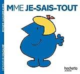 Madame Je-Sais-Tout: Mme Je-Sais-Tout: 2248292