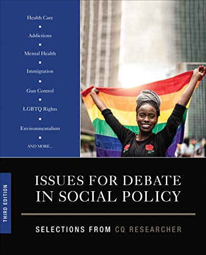 Compare Textbook Prices for Issues for Debate in Social Policy: Selections From CQ Researcher NULL 3 Edition ISBN 9781544389035 by CQ Researcher