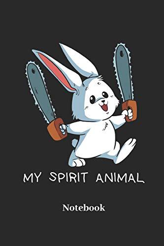 My Spirit Animal Notebook: Liniertes Notizbuch für Kettensäge, Hase, Karnickel und Häschen Fans - Notizheft Klatte für Männer, Frauen und Kinder