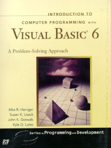Introduction to Computer Programming with Visual Basic 6 (Series in