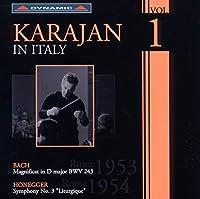 カラヤン・イン・イタリー 1 - J.S. バッハ:マニフィカト ニ長調/オネゲル:交響曲第3番(1953-1954)