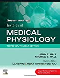 Guyton & Hall Textbook of Medical Physiology: Third South Asia Edition: Third South Asian Edition