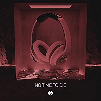 No Time To Die (8D Audio)