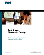 Top-Down Network Design by Priscilla Oppenheimer (1999-08-15)